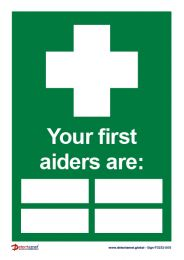 'Your First Aiders Are' Sign