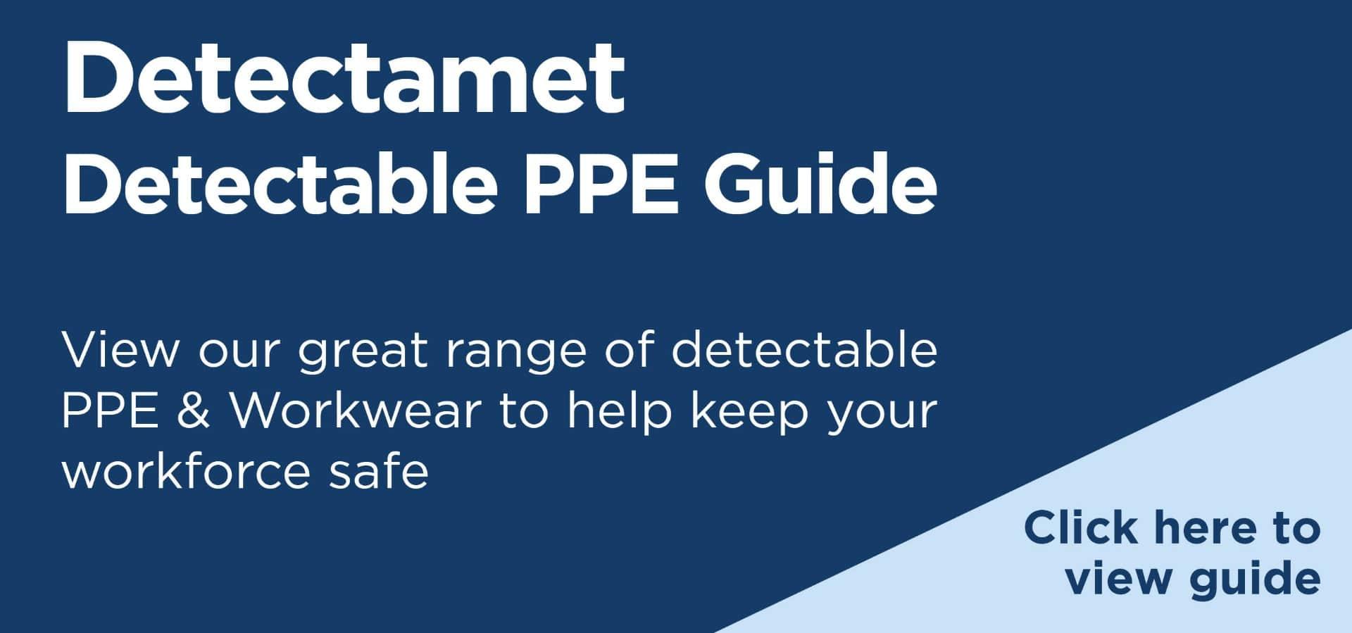 Detectamet Detectable PPE Guide