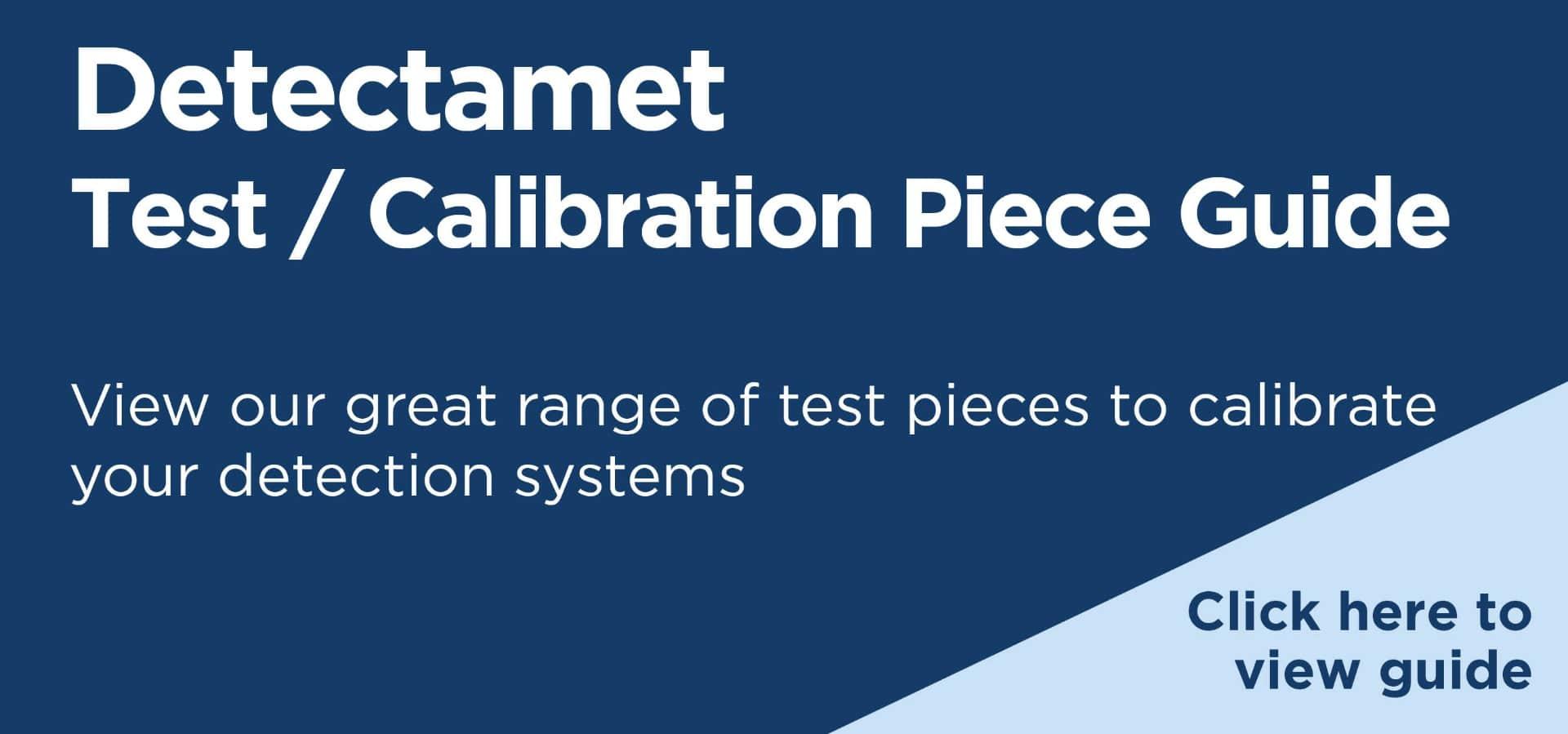 Detectamet Test Pieces Guide